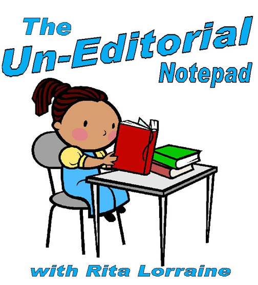 The Un-Editorial Notepad # 20 – Writers, Please WRITE Your Story
