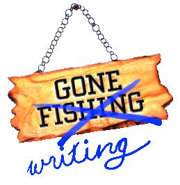 Gone Fishing...I Mean, Taking a Hiatus!